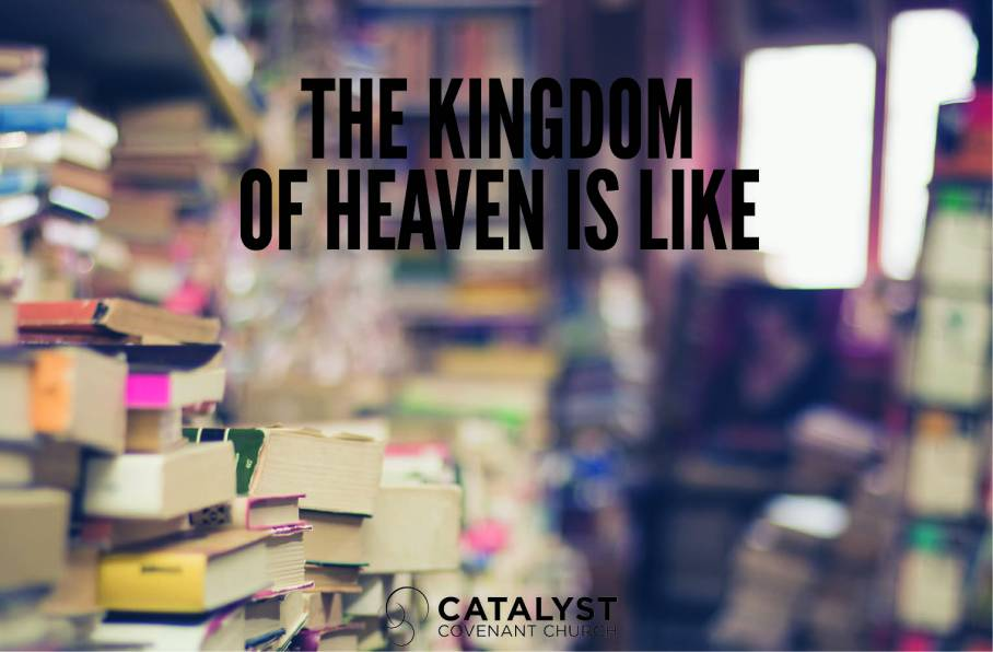the-kingdom-is-like-worship-b