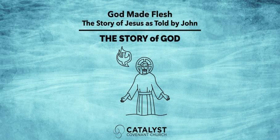 story of god 5 jesus john for worship